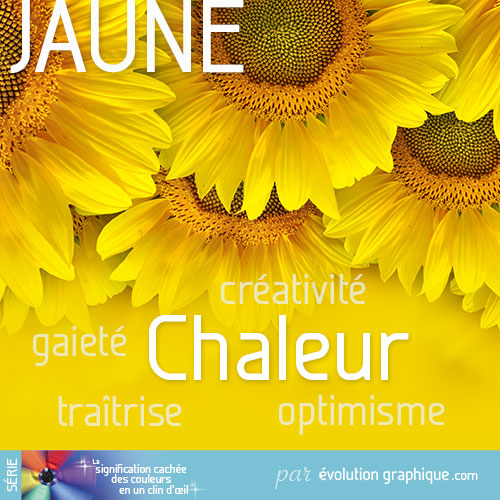 la signification cach e des couleurs en communication visuelle On la couleur jaune signification